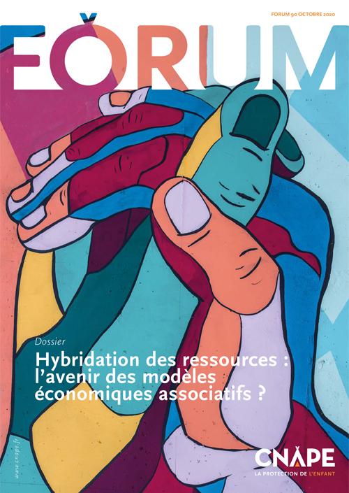 Couverture FORUM : FORUM 90_ Hybridation des ressources : l'avenir des modèles économiques associatifs ?