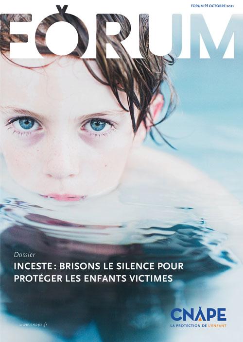 Couverture FORUM : FORUM 95_ Inceste : brisons le silence pour protéger les enfants victimes